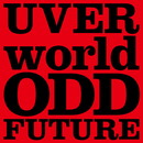 ODD FUTURE short ver./UVERworld