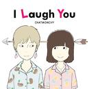 I Laugh You/チャットモンチー