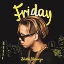 Friday/清水 翔太