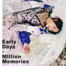 Early Days/Million Memories/暁月凛