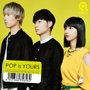 POP is YOURS/Qaijff