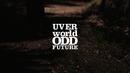 ODD FUTURE/UVERworld