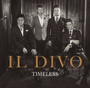 Timeless/Il Divo