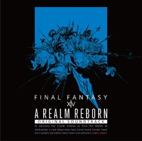 A REALM REBORN : FINAL FANTASY XIV Original Soundtrack/SQUARE ENIX