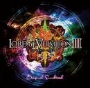 ロード オブ ヴァーミリオンIII オリジナル・サウンドトラック/SQUARE ENIX