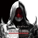 FINAL FANTASY XIV From Astral to Umbral ~ Arrangement Album ~/SQUARE ENIX