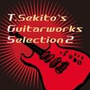 T.Sekito's Guitarworks Selection 2/SQUARE ENIX