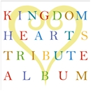 KINGDOM HEARTS TRIBUTE ALBUM/SQUARE ENIX