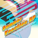 Summer Vacation EP - シークレット・ビーチ/永遠の夏/SQUARE ENIX