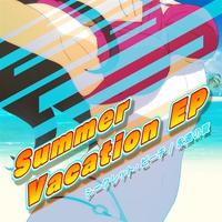 Summer Vacation EP - シークレット・ビーチ/永遠の夏