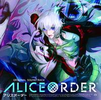ALICE ORDER Original Soundtrack