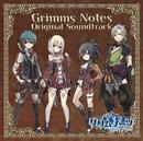 グリムノーツ オリジナル・サウンドトラック/SQUARE ENIX