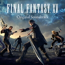 FINAL FANTASY XV Original Soundtrack/SQUARE ENIX