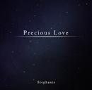 Precious Love/ステファニー