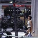 Tokyo・トーキョー・東京/チェウニ