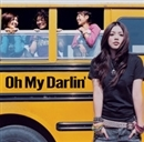 Oh My Darlin'/中ノ森BAND