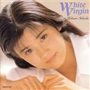 White Vergin/石田ひかり