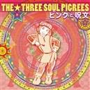 ピンクと呪文/THE THREE SOUL PIGREES