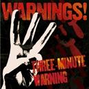 Three-Minute Warning: (Casting Edition)/WARNINGS!