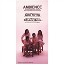 BACK TO YOU/AMBIENCE