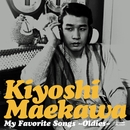 My Favorite Songs ~Oldies~/前川 清