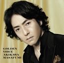 GOLDEN VOICE/秋川雅史
