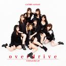 overdrive / 大切なお知らせ (通常盤C)/CANDY GO!GO!