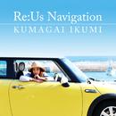 Re:Us Navigation / Sunny Laundry/熊谷育美