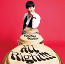 All Right!!!/和田 アキ子