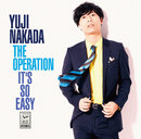 THE OPERATION / IT'S SO EASY/中田裕二