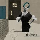 thickness/中田裕二