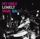 MY ONLY LONELY WAR/SA