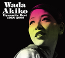 Wada Akiko Dynamite Best 1968~2008/和田アキ子
