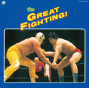 The GREAT FIGHTING! 地上最大!プロレス・テーマ決定盤/The GREAT FIGHTING! 地上最大!プロレス・テーマ決定盤 (V.A.)