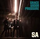 GRACE UNDER PRESSURE/SA