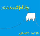 It's A Beautiful Day/斎藤 誠