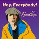 Hey、Everybody!/NONA REEVES