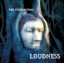 THE EVERLASTING -魂宗久遠-/LOUDNESS