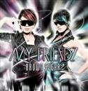 MY FRIENDZ/BROWN SUGAR
