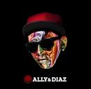 ALLY & DIAZ/ALLY & DIAZ