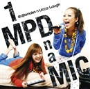 1MPD n a MIC/@djtomoko n Ucca-Laugh