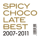 BEST 2007-2011/SPICY CHOCOLATE