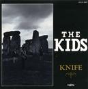 KNIFE/THE KIDS