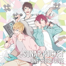 ONE-SIDED LOVE 通常盤A/Sonar Pocket