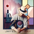 PRAY/JAY'ED