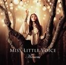 Miss Little Voice/Manami