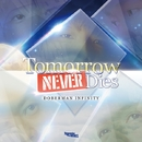 Tomorrow Never Dies/DOBERMAN INFINITY