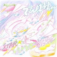 STAR☆ットしちゃうぜ春だしね/でんぱ組.inc