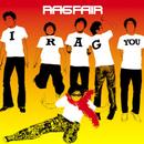I RAG YOU/RAG FAIR