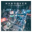 HANG OVER feat. KID FRESINO, 鋼田テフロン/starRo